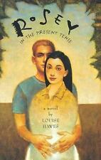 Rosey in the Present Tense, Hawes, Louise, 0802776035, Book, Acceptable