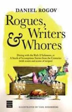 Rogues, Writers & Whores: Dining With the Rich & Infamous