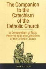 Companion to the Catechism of the Catholic Church by Ignatius Press (Paperback)
