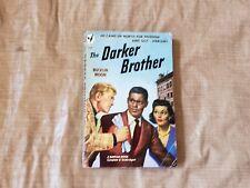 1943 A Darker Brother Bucklin Moon Paperback Book Bantam #737