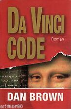 Da Vinci Code / Dan BROWN // Angoisse // Suspense // Un code inviolable ? / 1 Ed