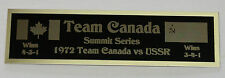 """1972 Team Canada """"Summit Series"""" Nameplate for signed hockey photo puck"""