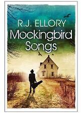 Mockingbird Songs by R. J. Ellory (Hardback, 2015)