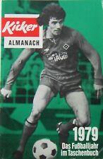 Kicker Almanach 1979 / Das Fußballjahr im Taschenbuch