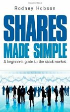 Shares Made Simple: A Beginner's Guide to the Stock Market,Rodney Hobson
