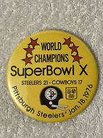 "Vintage PITTSBURGH STEELERS SUPER BOWL X CHAMPIONS PINBACK BUTTON 3.5"" NFL 1976"