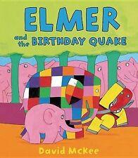 NEW Elmer and the Birthday Quake (Elmer Books) by David McKee