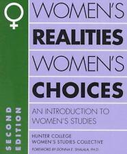 Women's Realities, Women's Choices: An Introduction to Women's Studies (Hunter C