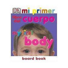 NEW - Mi Primer Libro del Cuerpo/My First Body Board Book (My 1st Board Books)