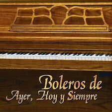 Boleros de Ayer Y Hoy Y Siempre by Various Artists (CD, Feb-2002, Sony Music Dis
