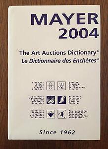 Mayer 2004 Le dictionnaire des encheres