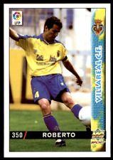 Mundicromo Las fichas de la Liga 98 99 Roberto Villareal No. 350