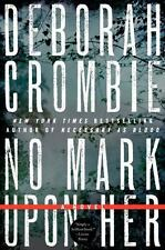 NO MARK UPON HER by Deborah Crombie FREE SHIPPING paperback book detective