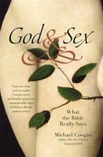 God and Sex : What the Bible Really Says by Michael Coogan (2011, Paperback)