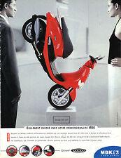 PUBLICITE ADVERTISING   1999    MBK    moto 125 cm3