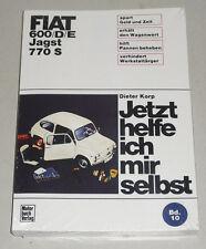 Reparaturanleitung Fiat 600 / D / E + Jagst + 770 S, Baujahre 1955 - 1969