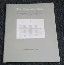 Vintage 1989 Shaker Book THE CARPENTRY SHOP AN HISTORIC STRUCTURE REPORT Cliver