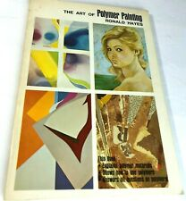 The Art of Polymer Painting by Ronald Hayes materials use of Art Instruction Ci7
