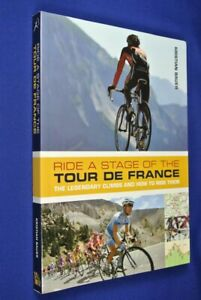 RIDE A STAGE OF THE TOUR DE FRANCE Kristian Bauer CYCLING BIKE RIDING TRAVEL