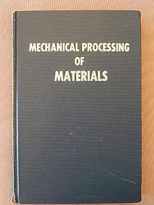 MECHANICAL PROCESSING OF MATERIALS BY SEROPE KALPAKJIAN