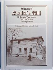 SKETCHES OF SCARLETS MILLS Brady SIGNED Robeson Township Berks County PA History
