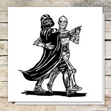 Darth Vader and C3PO BALLROOM dancing Star Wars BIRTHDAY Card or any occasion