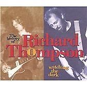 Richard Thompson - Watching the Dark (1993)