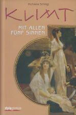 Klimt mit allen fünf Sinnen von Michaela Schlögl Gustav Klimt Kunst Österreich