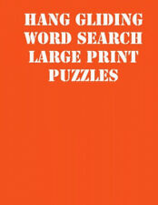 Hang gliding Word Search Large print puzzles: large print puzzle book.8,5x11,
