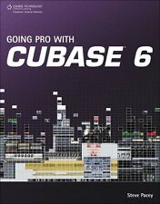 """""""GOING PRO WITH CUBASE 6"""" EXPERT-LEVEL GUIDEBOOK-BRAND NEW BOOK-ON SALE!!"""