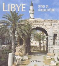 Libye : D'hier et d'aujourd'hui - Danielle Jean - ACR