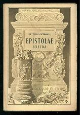 M. TULLII CICERONIS EPISTOLAE SELECTAE VALLARDI 1939 CLASSICI GRECI LATINI