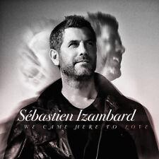 Sebastien Izambard - We Came Here To Love [New CD]