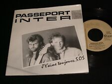 """PASSEPORT INTER<>J'T'AIME TOUJOURS,S.O.S.<>45 Rpm,7"""" Vinyl ~Canada Pressing°"""