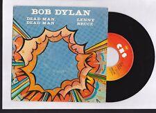 """BOB DYLAN  """" DEAD MAN, DEAD MAN """" LENNY BRUCE """" 45 tr 7''  1981"""