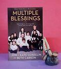 J & K Gosselin: Multiple Blessings/multiple births/parenting/memoir/religion