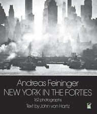 New York in the Forties [Paperback] [Apr 01, 1978] John von Hartz and Andreas ..