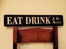 Eat Drink & Be Merry Wood Sign Vintage Old Look shabby Plaque Pub Hotel Kitchen