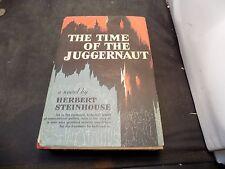 THE TIME OF THE JUGGERNAUT By HERBERT STEINHOUSE 1958