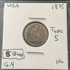 1875 10 Cent Type 5 United States MUST SEE  No Reserve!  (Coin #862)