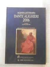 AGENDA LETTERARIA DANTE ALIGHIERI 2006 Gianni Rizzoni Alessandro Masi 2005 libro
