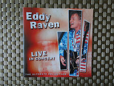 Eddy Raven - Live in Concert - The Ultimate Collection - 22 songs