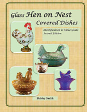 Glass Hen on Nest Covered Dishes - 2nd Edition - Shirley Smith - 2 volume set