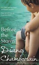 BEFORE THE STORM BY DIANE CHAMBERLAIN, PAPERBACK, NEW BOOK