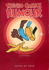 Treviso Comics. Humour, a cura di S. Mezzavilla, Editori del Grifo, 1993