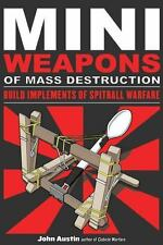 Mini Weapons of Mass Destruction: Build Implements of Spitball Warfare FREE SHIP