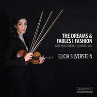 Elicia Silverstein - The Dreams And Fables I Fashion. Works For Sol (NEW CD)