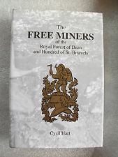 The Free Miners of the Forest of Dean
