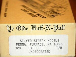 Caboose Undec Ye Olde Huff-N-Puff kit #320 Silver Streak Models HO