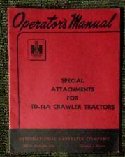 1949 International Harvester Operators Manual Td 14a Crawler Tractor Attachments